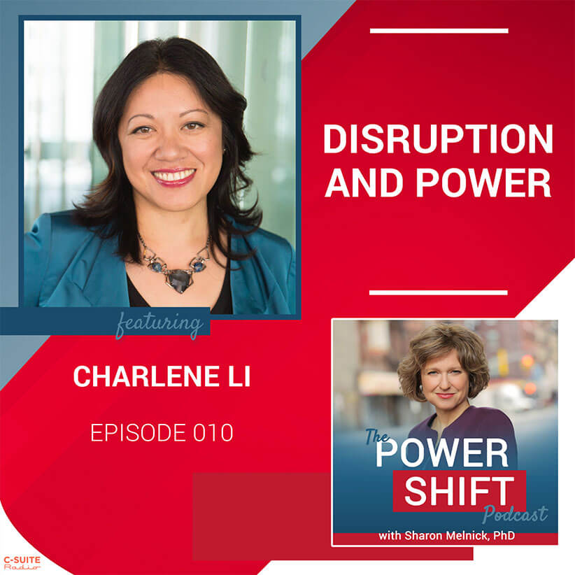 The Power Shift Podcast – Disruption and Power with Charlene Li