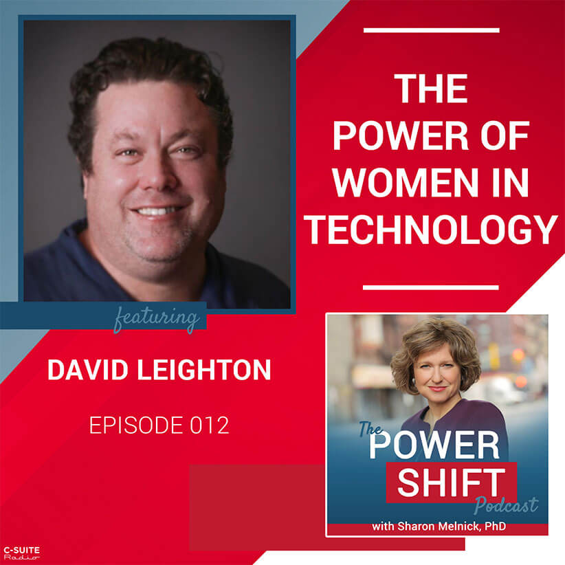 The Power Shift Podcast – The Power of Women in Technology with David Leighton