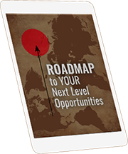 Roadmap to your next level opportunities